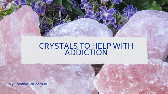 Crystals to help with Addiction.