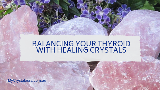 Balancing Your Thyroid with Healing Crystals