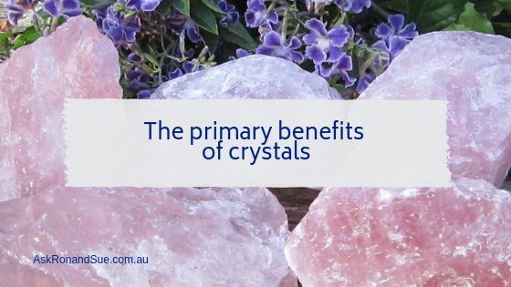 The primary benefits of crystals