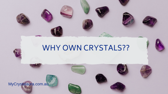 own crystals