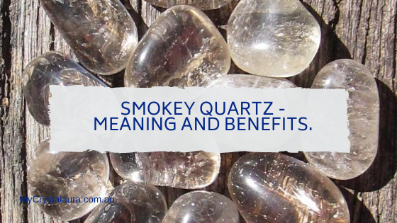 Smokey Quartz Meaning